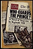 Who Guards the Prince?