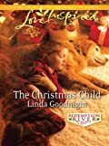 The Christmas Child (Love Inspired)