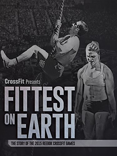 Fittest on Earth 2015 on Amazon Prime Video UK
