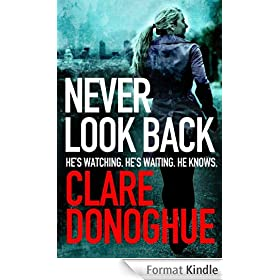 Never Look Back: DI Mike Lockyer (Di Mike Lockyer 1) (English Edition)