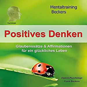 Positives Denken Hörbuch