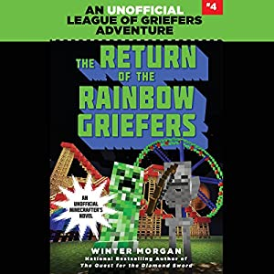 The Return of the Rainbow Griefers Audiobook
