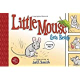 Little Mouse Gets Readyby Jeff Smith