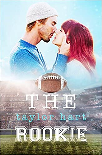 The Rookie: Book 2 The Last Play Series