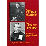 From China Marine to Jap POW: My 1,364 Day Journey Through Hell