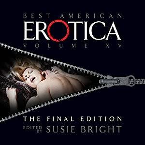 The Best of Best American Erotica, The Final Edition Audiobook
