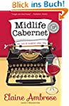 Midlife Cabernet: Life, Love & Laught...