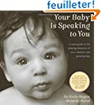 Your Baby Is Speaking to You: A Visua...