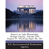 Report on Lake Minnehaha, Orange County, Florida: EPA Region IV, Working Paper No. 265