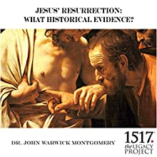 Jesus' Resurrection: What Historical Evidence? Speech by John Warwick Montgomery Narrated by John Warwick Montgomery