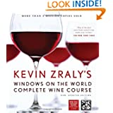 Kevin Zraly's Windows on the World Complete Wine Course: New, Updated Edition (Kevin Zraly's Complete Wine Course...