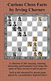 Curious Chess Facts (4871875717) by Chernev, Irving