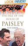 The Fall of the House of Paisley: The...