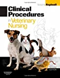Clinical Procedures in Veterinary Nursing, 2e