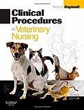 Clinical Procedures in Veterinary Nursing, 2e
