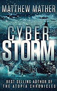 Cyberstorm by Matthew Mather ebook deal