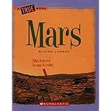 Mars (True Books: Space) ~ Elaine Landau