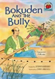 img - for Bokuden and the Bully: A Japanese Folktale (On My Own Folklore) book / textbook / text book