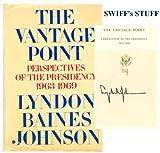 echange, troc Lyndon B. Lyndon Baines (1908-1973) Johnson - The vantage point; perspectives of the Presidency, 1963-1969