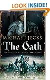 The Oath (Knights Templar Mysteries Book 29)