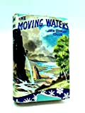 img - for The Moving Waters book / textbook / text book
