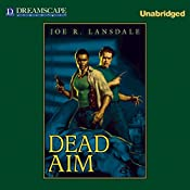 Dead Aim | Joe R. Lansdale