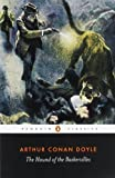 The Hound of the Baskervilles (Penguin Classics) by Arthur Conan Doyle published by Penguin Classics (2001) Paperback Arthur Conan Doyle