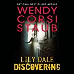 Discovering: Lily Dale | Wendy Corsi Staub
