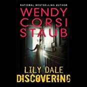 Discovering: Lily Dale | [Wendy Corsi Staub]
