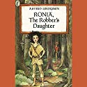 Ronia, the Robber's Daughter Audiobook by Astrid Lindgren Narrated by Khristine Hvam