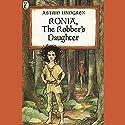 Ronia, the Robber's Daughter Hörbuch von Astrid Lindgren Gesprochen von: Khristine Hvam