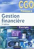 echange, troc Isabelle Chambost, Thierry Cuyaubère - Gestion financière - 5e édition - Corrigés