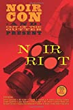 Noir Riot: Presented by NoirCon and Out of the Gutter (Volume 1)