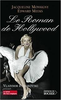 Le roman de Hollywood