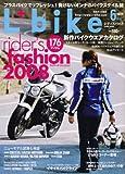 L + bike (レディスバイク) 2008年 06月号 [雑誌]