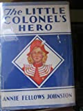 img - for The Little Colonel's Hero book / textbook / text book
