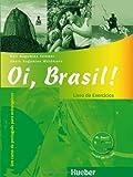 Nair Nagamine Sommer Oi, Brasil!: Livro De Exercicios + Mp3-cd: Um curso de português para estrangeiros
