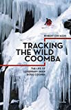 img - for Tracking the Wild Coomba: The Life of Legendary Skier Doug Coombs book / textbook / text book