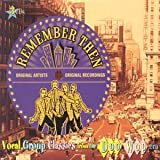 Remember Then: Vocal Group Classics From The Doo Wop Era