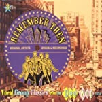 Remember Then: Vocal Group Classics F...