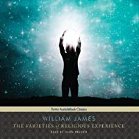 The Varieties of Religious Experience (       UNABRIDGED) by William James Narrated by John Pruden
