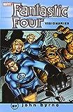 Fantastic Four Visionaries - John Byrne, Vol. 0 (0785137610) by John Byrne