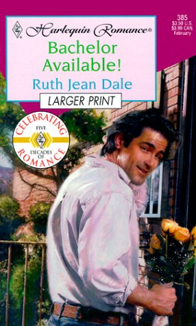Bachelor Available  (Texas Grooms Wanted) - Larger Print, Ruth Jean Dale
