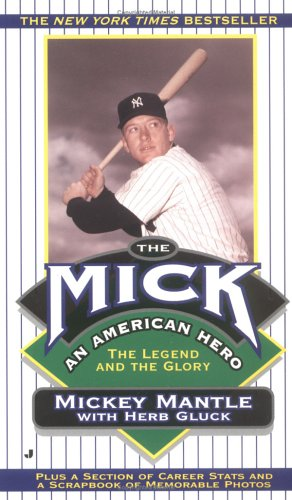 The Mick, Mickey Mantle, H. Gluck