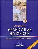 echange, troc Georges Duby - Grand Atlas historique