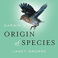 Darwin's Origin of Species: A Biography: Books That Changed the World Audiobook by Janet Browne Narrated by Josephine Bailey
