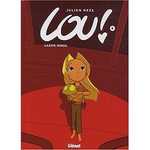 Lou !, tome 5: Laser Ninja