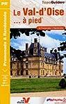 Le Val d'Oise � pied : 36 Promenades...