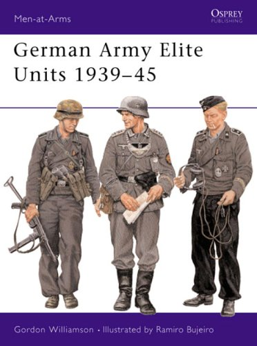 German Army Elite Units 1939-45 (Men-at-Arms)