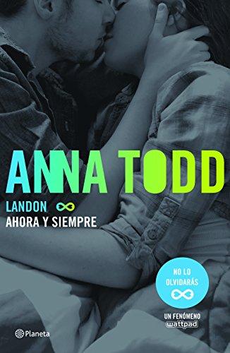 Landon 2. Ahora y siempre  [Todd, Anna] (Tapa Blanda)